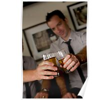 Beer - the relaxation potion of a wedding day Poster