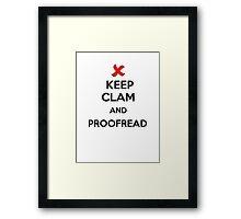 Keep Calm and Proofread - Black Framed Print