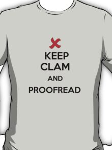 Keep Calm and Proofread - Black T-Shirt
