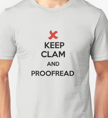 Keep Calm and Proofread - Black Unisex T-Shirt