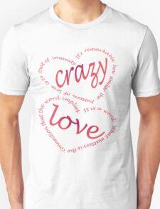 Crazy love T-Shirt