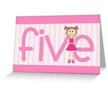 Happy Birthday - 5th Birthday, Female  Greeting Card