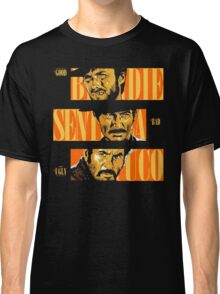 The Good, The Bad and The Ugly Classic T-Shirt