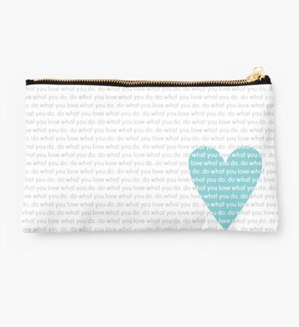 Do What You Love News Studio Pouch