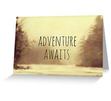 Adventure Awaits II Greeting Card