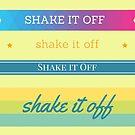 Shake It Off by Diana Sénèque