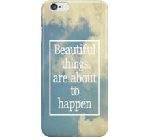 Beautiful Things iPhone Case/Skin