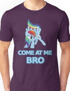 Dash At Me Bro Unisex T-Shirt