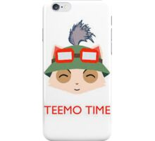 Teemo Time! iPhone Case/Skin