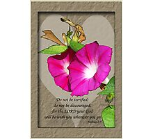 Joshua 1:9 - Morning Glory and Heart Photographic Print