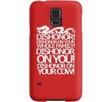 Dishonor on your cow. [US Spelling]  Samsung Galaxy Case/Skin