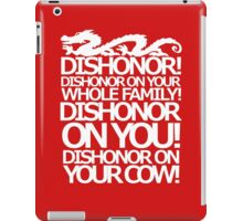 Dishonor on your cow. [US Spelling]  iPad Case/Skin