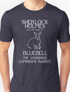 Sherlock Holmes and the case of Bluebell the vanishing luminous rabbit. T-Shirt