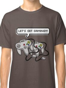 Let's get Gaming! Classic T-Shirt