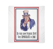 Be a Patriot...Vote DEMOCRATIC in 2016! Scarf
