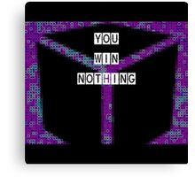 Error: You Win Nothing Canvas Print