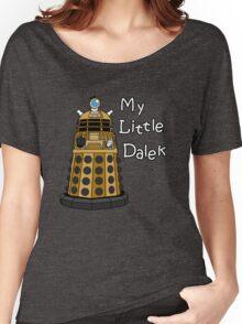 My Little Dalek Women's Relaxed Fit T-Shirt