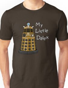 My Little Dalek Unisex T-Shirt