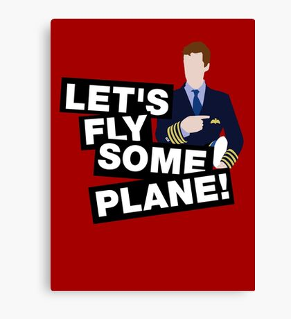 Let's fly some plane Canvas Print