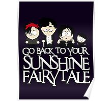 Go back to your sunshine fairy tale  Poster