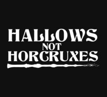 Hallows, not Horcruxes Kids Tee