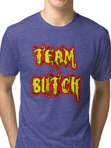 Team Butch Tri-blend T-Shirt