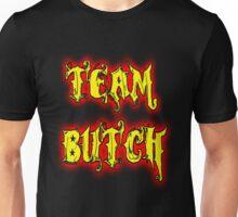 Team Butch Unisex T-Shirt
