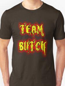 Team Butch T-Shirt