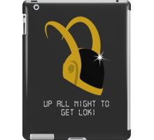 Up all night to get Loki.  iPad Case/Skin