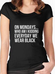 Everyday we wear black Women's Fitted Scoop T-Shirt