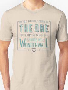 Wonderwall - Oasis - Typography Unisex T-Shirt