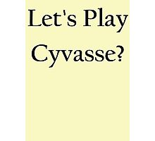 Let's play Cyvasse?  Photographic Print
