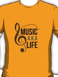 Music a.k.a life T-Shirt