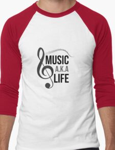 Music a.k.a life Men's Baseball ¾ T-Shirt