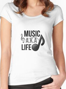 Music, A.K.A life Women's Fitted Scoop T-Shirt