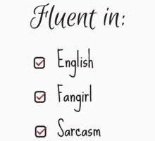 Fluent in: English, Sarcasm and Fangirl Kids Clothes