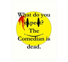 Watchmen, the comedian is dead Art Print