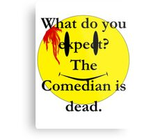 Watchmen, the comedian is dead Metal Print