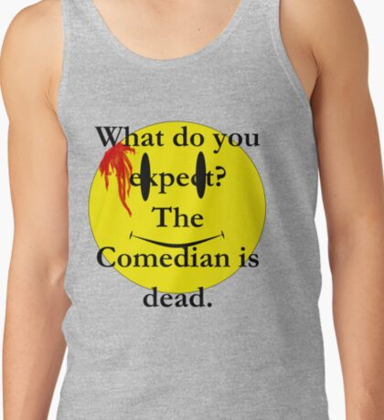 Watchmen, the comedian is dead Tank Top