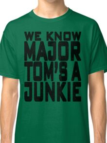 The shrieking of nothing is killing Classic T-Shirt
