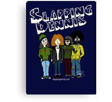 Slapping Dennis Canvas Print