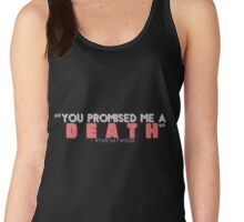 You Promised Me a Death Women's Tank Top