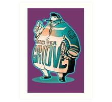 MR GROOVE. Art Print