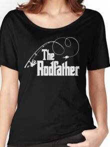 The Rodfather Fishing Parody T Shirt Women's Relaxed Fit T-Shirt