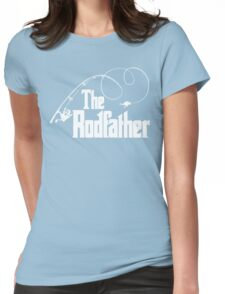 The Rodfather Fishing Parody T Shirt Womens Fitted T-Shirt