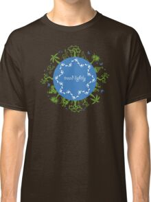 Tread lightly Classic T-Shirt