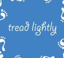 Tread lightly Sticker