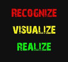 Recognize, Visualize, Realize T-Shirt