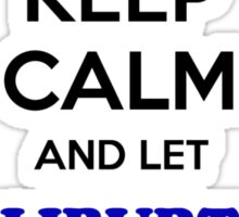 Keep Calm and Let HALIBURTON Handle it Sticker