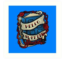 Hello Sweetie (pillow) Art Print